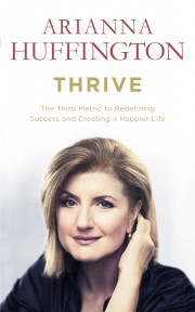 Thrive hardback jacket Arianna Huffington