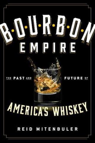 Bourbon Empire book jacket